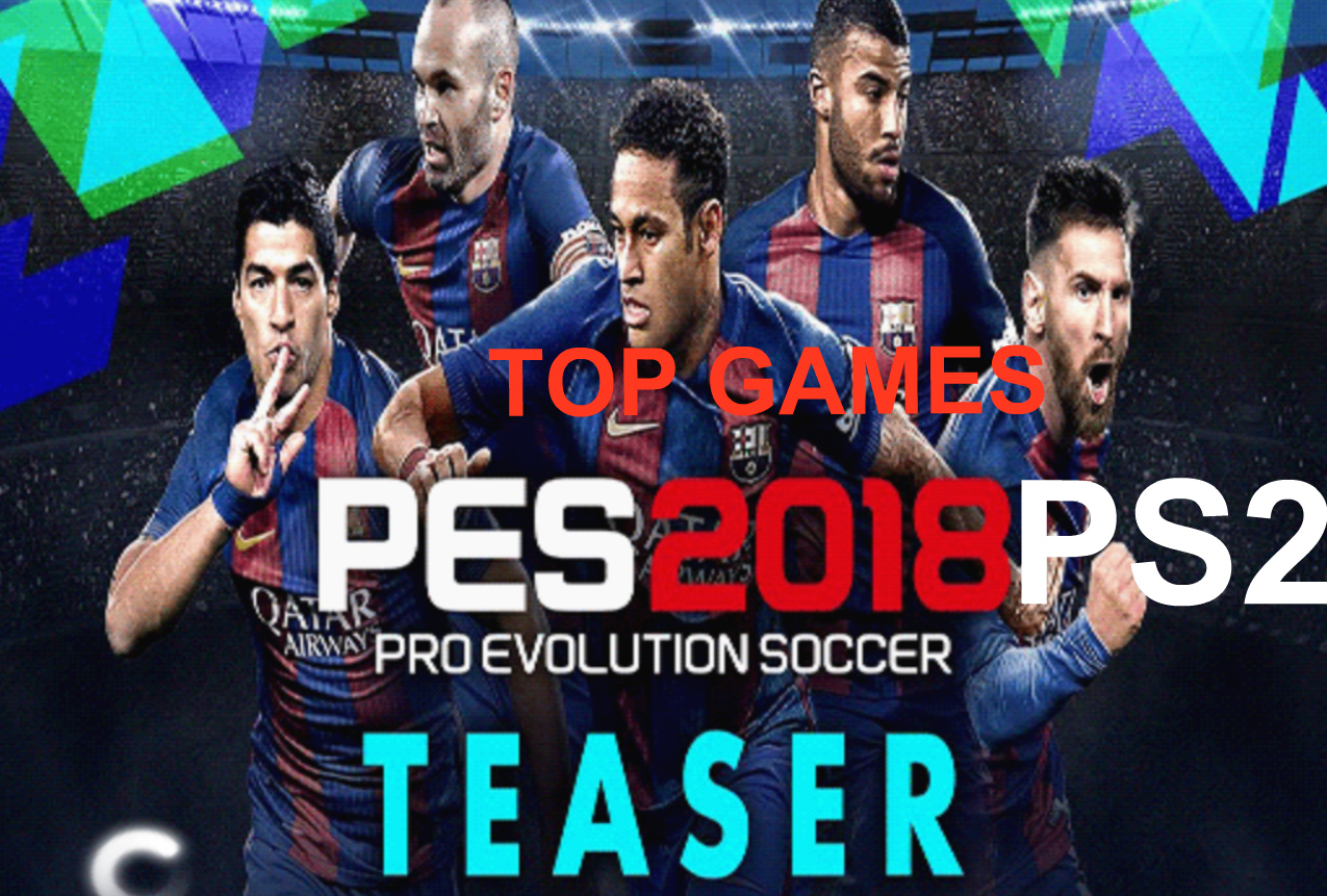 PES 2018 PS2 Download ISO 1 File | VideoWorld